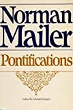 Pontifications, Norman Mailer and Michael J. Lennon, 0316544191