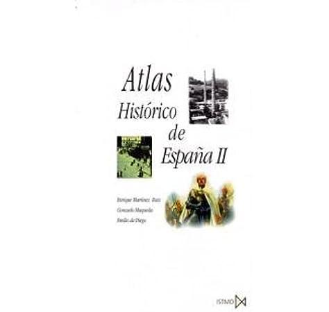 Atlas Histórico de España II: 156 (Fundamentos): Amazon.es: Diego, Emilio de, Maqueda Abreu (coord.), Consuelo, Martínez Ruiz (dir.), Enrique: Libros