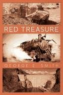 Read Online Red Treasure: How One Man's Passion for Adventure Drives Him to Build a Copper Empire pdf epub