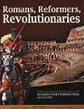 Romans, Reformers, Revolutionaries, Diana Waring, 160092171X