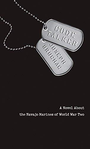 [(Code Talker : A Novel about the Navajo Marines of World War Two)] [By (author) Joseph Bruchac] published on (July, 2006)