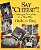 "Say ""Cheese""!, Graham King, 0396083544"
