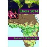Ebola 2014 [2014] [By Leah E. Roberts]