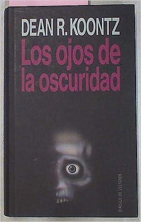 LOS OJOS DE LA OSCURIDAD: Amazon.es: DEAN R.KOONTZ: Libros