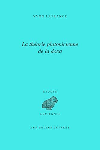 La Doxa chez Platon (Etudes Anciennes Serie Grecque) (French Edition)