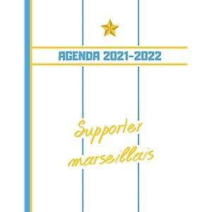 AGENDA 2021-2022: Football Marseille - Planner 2021 2022 Français - Organisateur Journalier Semainier Mensuel - Ecole… 7