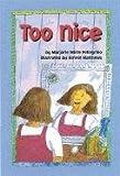 Too Nice, Marjorie White Pellegrino, 1557989176