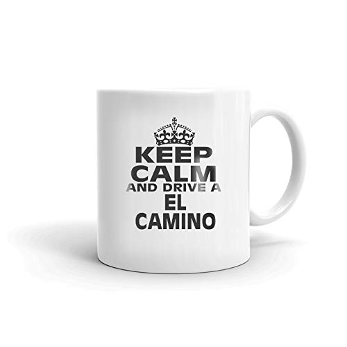 CHEVROLET EL CAMINO Keep Calm and Drive Coffee Tea Ceramic Mug Office Work Cup Gift 11 oz