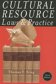 Cultural Resource Laws and Practice (Heritage Resource Management Series) 3th (third) Edition