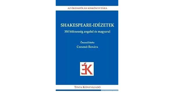 1 soros idézetek Shakespeare idézetek   350 bölcsesség angolul és magyarul