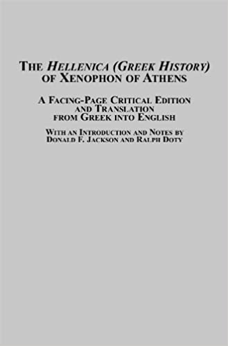 Hellenica (Greek History)' of Xenophon of Athens: A Facing-Page