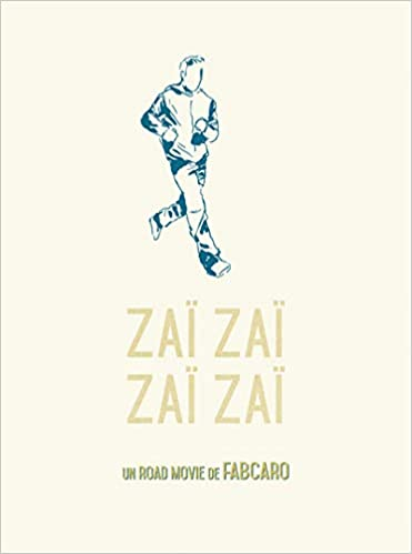Zai Zai Zai Zai Fabcaro 9782352121169 Amazon Com Books