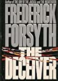 The Deceiver, Frederick Forsyth, 0553073192
