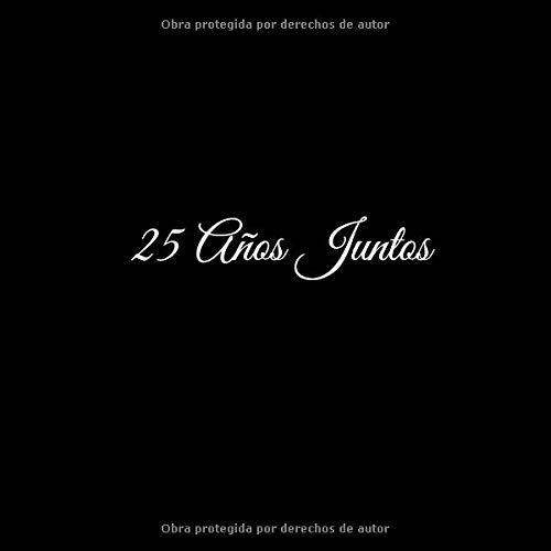 25 Años Juntos: Libro De Visitas 25 años juntos para Aniversário de Bodas Plata accesorios decoracion ideas regalos eventos firmas fiesta hogar .