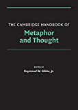 The Cambridge Handbook of Metaphor and Thought (Cambridge Handbooks in Psychology)