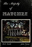 img - for The majesty of Natchez book / textbook / text book