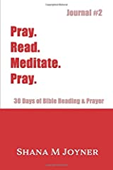 Pray. Read. Meditate. Pray: 30 Days of Bible Reading and Prayer, Journal #2 Paperback