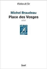 Place des Vosges par Michel Braudeau