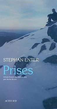 Prises par Stephan Enter