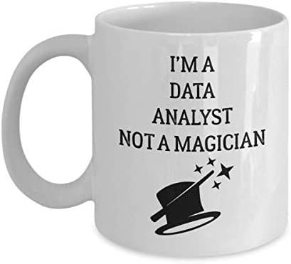 Data Analyst Mug - I'm A - Not A Magician - Funny Novelty Ceramic Coffee & Tea Cup Cool Gifts For Men Or Women With Gift Box