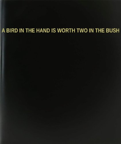BookFactory® A Bird In The Hand Is Worth Two In The Bush Log Book / Journal / Logbook - 120 Page, 8.5