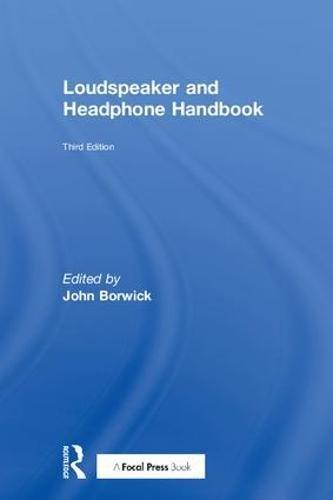Loudspeaker and Headphone Handbook, Third Edition