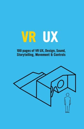 VR UX: Learn VR UX, Storytelling & Design