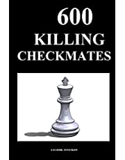 600 Killing Checkmates