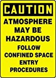 "CAUTION ATMOSPHERE MAY BE HAZARDOUS FOLLOW CONFINED SPACE ENTRY PROCEDURES 14"" x 10"" Adhesive Dura-Vinyl Sign"