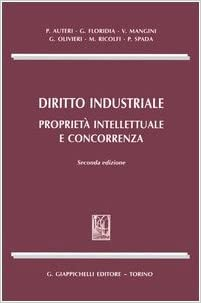 Diritto Industriale Proprietà Intellettuale E Concorrenza Amazon It Libri