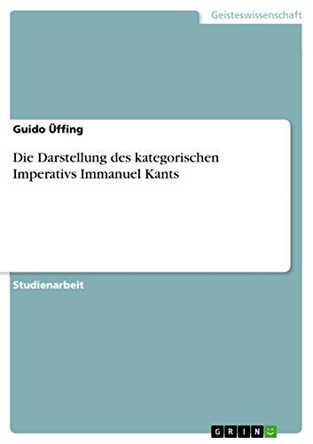 Die Darstellung Des Kategorischen Imperativs Immanuel Kants