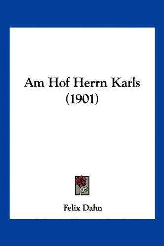Am Hof Herrn Karls (1901) (German Edition) pdf epub