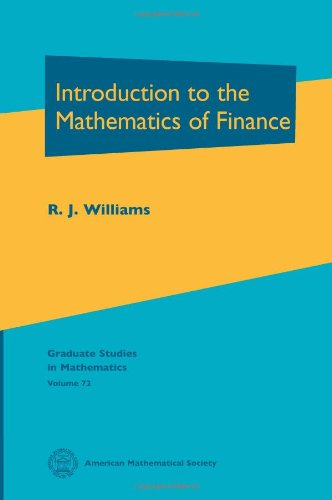 Introduction to the Mathematics of Finance (Graduate Studies in Mathematics, Vol. 72)