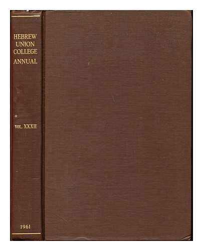 Hebrew Union College annual - Volume XXXII in Hebrew and English