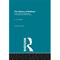 The History of Medicine (The History of Civilization)