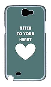 Samsung Galaxy Note 2 Cases, Samsung Galaxy Note 2 Case - Listen To Your Heart PC Case for Samsung Galaxy Note 2 / N7100 White