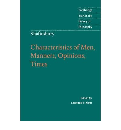 Download [(Shaftesbury: Characteristics of Men, Manners, Opinions, Times)] [Author: Lord Shaftesbury] published on (July, 2003) pdf