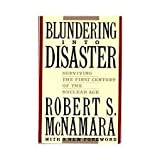 Blundering into Disaster, Robert S. McNamara, 0394749871