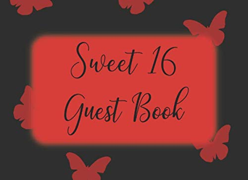Sweet 16 Guest Book: Signing Autograph Keepsake for Girls Birthday Party - Black with Red Butterflies -