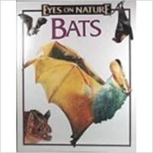 Bats (Eyes on Nature) by Celia Bland (1997-08-02)