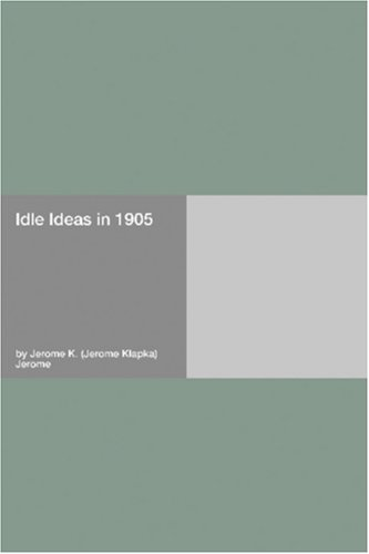 Idle Ideas in 1905 pdf