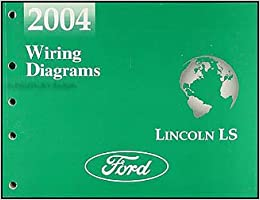 2004 lincoln ls wiring diagram manual original amazon com books flip to back flip to front