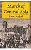 img - for March of Central Asia by Ram Rahul (2002-03-01) book / textbook / text book