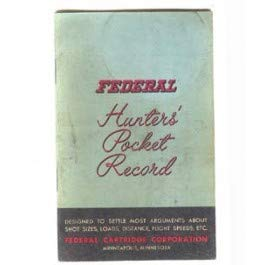 1958 Federal Cartridge Corporation Hunters' Pocket Record (Federal Cartridge)