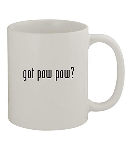 (got pow pow? - 11oz Sturdy Ceramic Coffee Cup Mug, White)