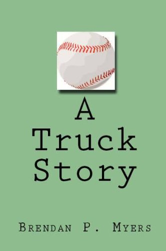 A Truck Story - A Red Sox Novella (Uncle Family Cap)