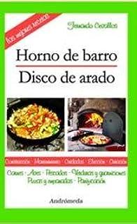 HORNO DE BARRO - DISCO DE ARADO (Spanish Edition)