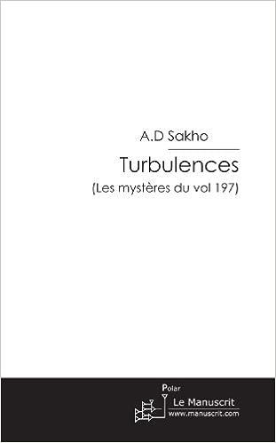 Book Turbulences: (les mystères du vol 197)