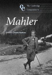 The Cambridge Companion to Mahler (Cambridge Companions to Music) by Cambridge University Press
