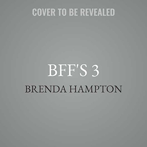 Bff's 3: Library Edition (Best Frenemies Forever) by Blackstone Pub